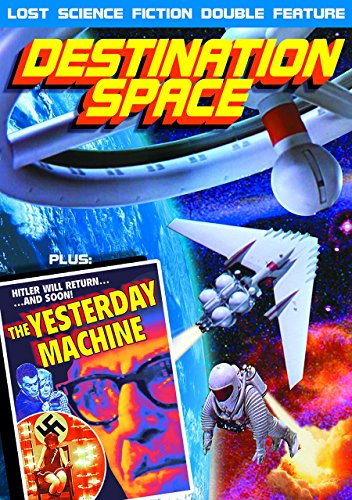 Destination Space (1959) / The Yesterday Machine (1963): Lost Science Fiction Double Feature