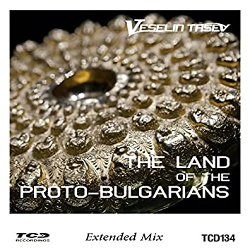 The Land of the Proto - Bulgarians (Extended Mix)