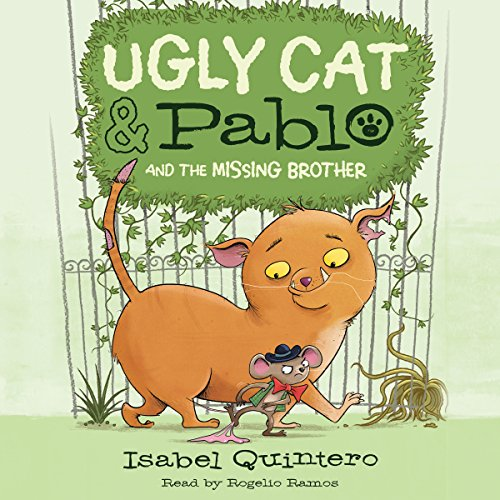 Ugly Cat & Pablo and the Missing Brother audiobook cover art
