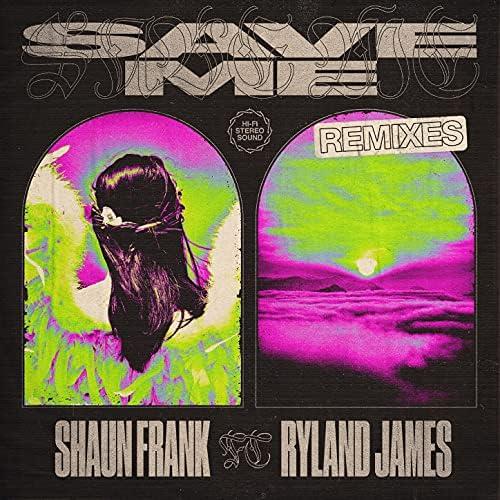 Shaun Frank & Ryland James