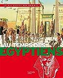 Au temps des Egyptiens