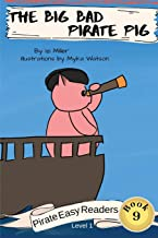 The Big Bad Pirate Pig (Pirate Easy Readers)