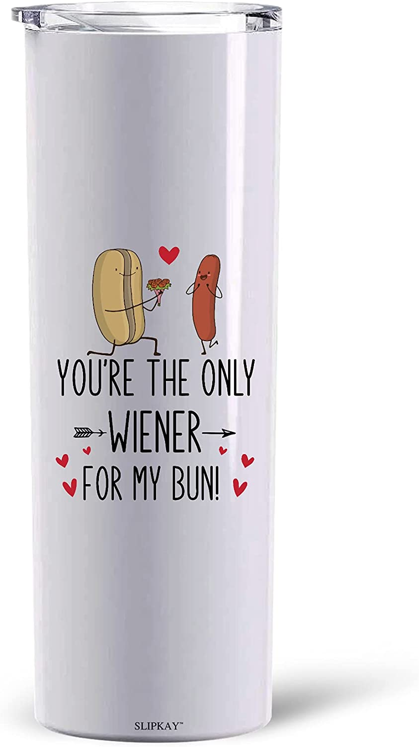 Youre The Only favorite Wiener For Bun Skinny My Tumbler 30oz Oklahoma City Mall