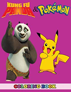 Kung Fu Panda and Pokemon Coloring Book: 2 in 1 Coloring Book for Kids and Adults, Activity Book, Great Starter Book for Children with Fun, Easy, and Relaxing Coloring Pages