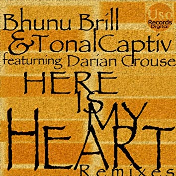 Here Is My Heart (feat. Darian Crouse) [Remixes] - EP