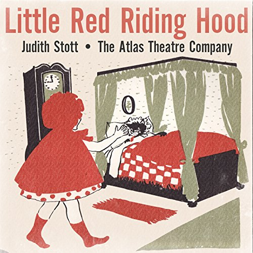 Little Red Riding Hood (Adapted from the Story by Perrault. Script and...
