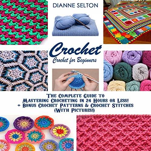Crochet: Crochet for Beginners audiobook cover art