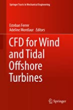 CFD for Wind and Tidal Offshore Turbines (Springer Tracts in Mechanical Engineering)