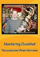 Mastering Doumbek - Learn to play Doumbek, Riq, Tar & Middle Eastern Rhythms