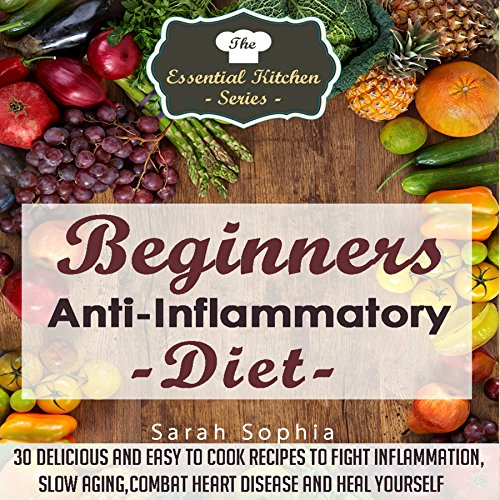 Beginners Anti-Inflammatory Diet audiobook cover art