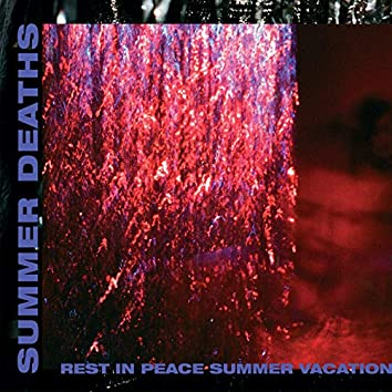 Rest In Peace Summer Vacation (EP)