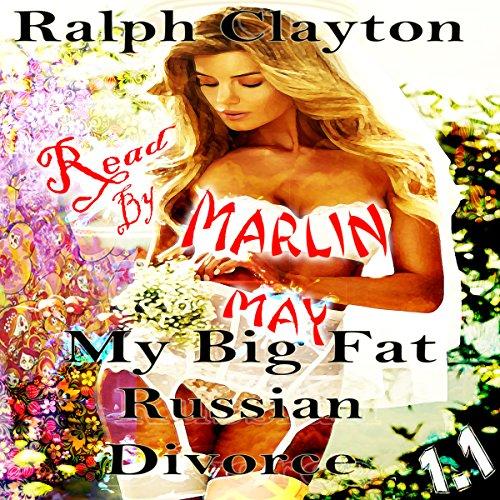My Big Fat Russian Divorce 1.1 audiobook cover art