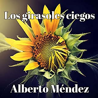 Los girasoles ciegos [The Blind Sunflowers] Titelbild
