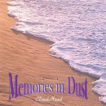 Memories in Dust