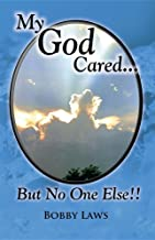 My God Cared But No One Else!! (No One Cared & My God Cared)