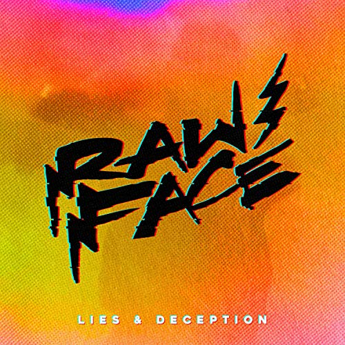 Lies & Deception [Explicit]