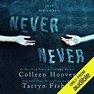 Never Never: Part One                   By:                                                                                                                                 Colleen Hoover,                                                                                        Tarryn Fisher                               Narrated by:                                                                                                                                 Kevin Free,                                                                                        Elizabeth Evans                      Length: 4 hrs and 23 mins     852 ratings     Overall 4.3