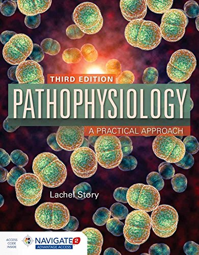 Compare Textbook Prices for Pathophysiology: A Practical Approach 3 Edition ISBN 9781284120196 by Story, Lachel