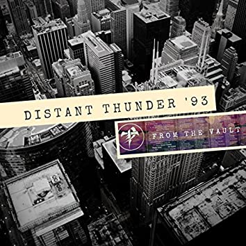 Distant Thunder '93 from the Vault