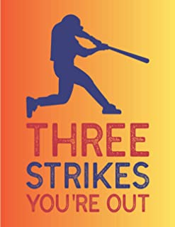 THREE STRIKES YOU'RE OUT: 100 Page Coaching Notebook with Baseball Field Drawing for Exercise Creation - Notepad - Scorebo...