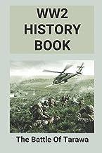WW2 History Book: The Battle Of Tarawa: Tarawa Battle 1943