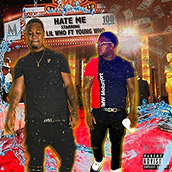 Hate Me (feat. Young Who)