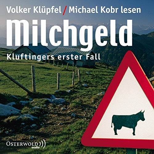 Milchgeld (Kommissar Kluftinger 1) audiobook cover art