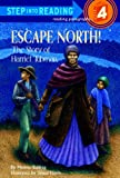 Escape North!: The Story of Harriet Tubman (Step Into Reading: A Step 3 Book)