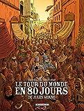 Le Tour du monde en 80 jours de Jules Vern - Intégrale