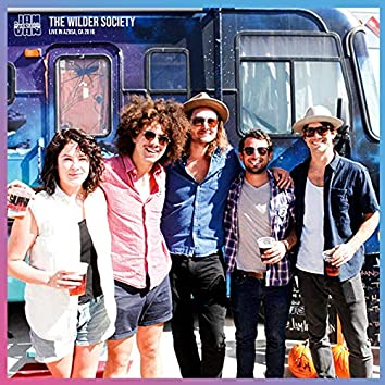 Jam in the Van - The Wilder Society (Live Session, Azusa, CA, 2016)