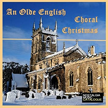 An Olde English Choral Christmas
