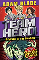 Team Hero: Revenge of the Dragon: Series 3, Book 4
