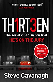 Thirteen: The serial killer isn t on trial. He s on the jury