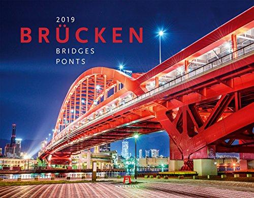 Brücken 2019, Wandkalender im Querformat (54x42 cm) - Architekturkalender mit Monatskalendarium