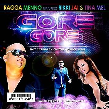Gore Gore (feat. Rikki Jai & Tina Mel)