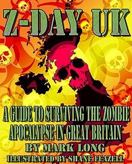 Z-DAY UK by [Mark Long, Shane Feazell]