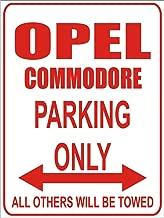Opel calibra 32x24 cm Parking Only- Wei/ß-Rot Parkplatzschild Parkplatz Alu Dibond INDIGOS Parking Only