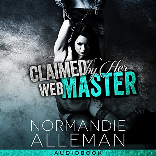 Claimed by Her Web Master audiobook cover art