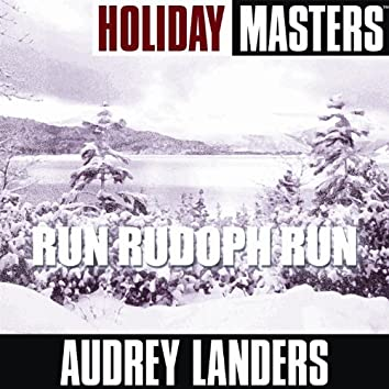 Holiday Masters: Run Rudoph Run