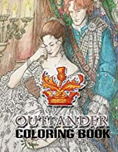 Outlander Coloring Book: Coloring Book With Unofficial High Quality Outlander Coloring Pages for Adults