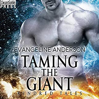 Taming the Giant     A Kindred Tales Novel              Written by:                                                                                                                                 Evangeline Anderson                               Narrated by:                                                                                                                                 Mackenzie Cartwright                      Length: 6 hrs and 12 mins     2 ratings     Overall 5.0