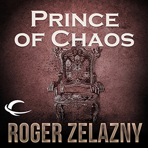 Prince of Chaos Audiobook By Roger Zelazny cover art