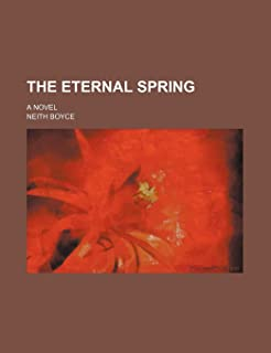 The Eternal Spring; A Novel