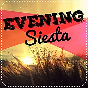 Evening Siesta