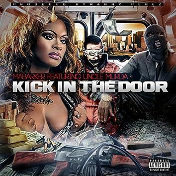 Kick in the Door (feat. Uncle Murda)