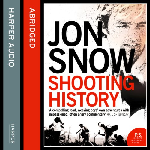 Shooting History: A Personal Journey audiobook cover art