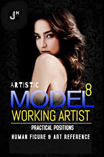 Artistic Models 8: Working Artist Practical Positions (English Edition)