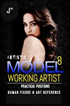 Artistic Models 8: Working Artist Practical Positions
