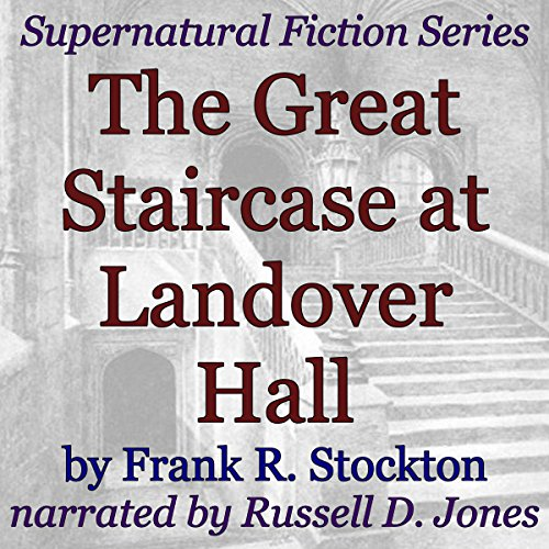 The Great Staircase at Landover Hall audiobook cover art