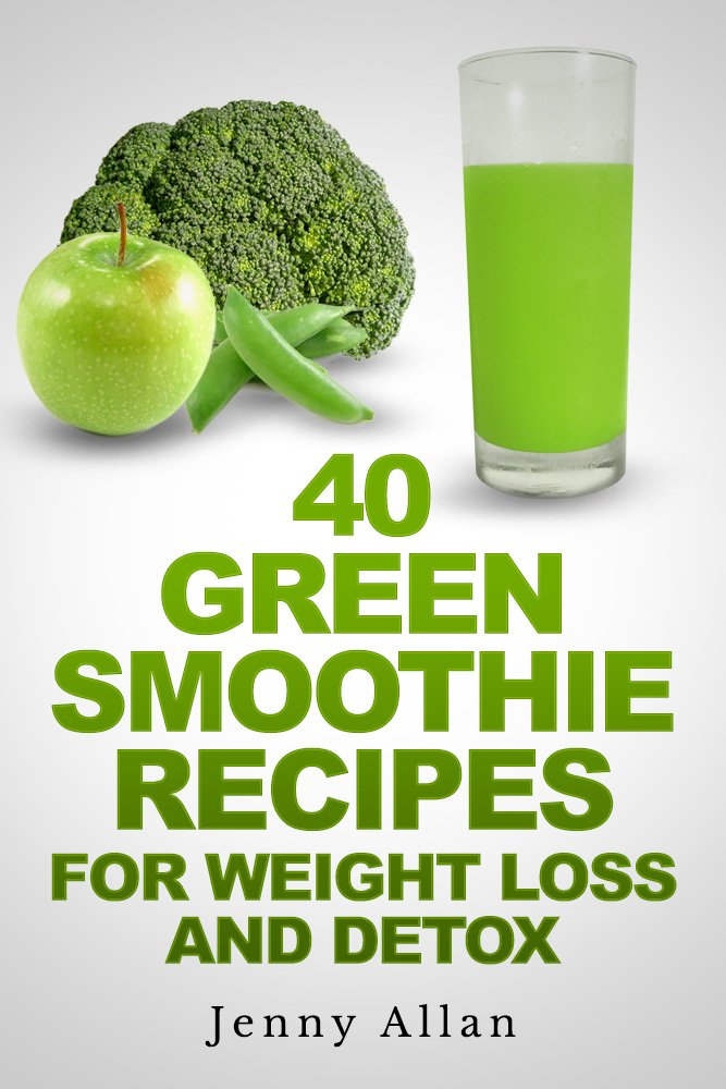 Image OfGreen Smoothie Recipes For Weight Loss And Detox Book (English Edition)